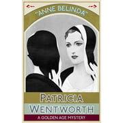 Anne Belinda: A Golden Age Mystery (Paperback)