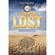 Finding Lost: Season Four : The Unofficial Guide