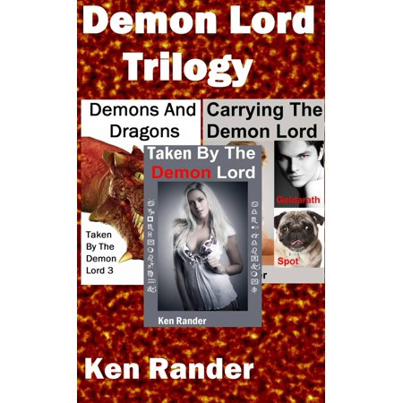 Demon Lord Trilogy (Taken By The Demon Lord/Carrying the Demon Lord/Demons and Dragons) - eBook (Dragon Demon)