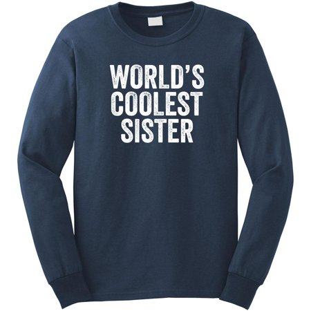 World's Coolest Sister Long Sleeve Shirt - ID: 916