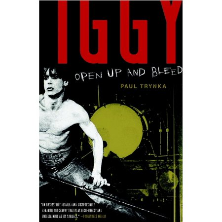 Iggy Pop: Open Up and Bleed (Iggy Pop Fall In Love With Me)