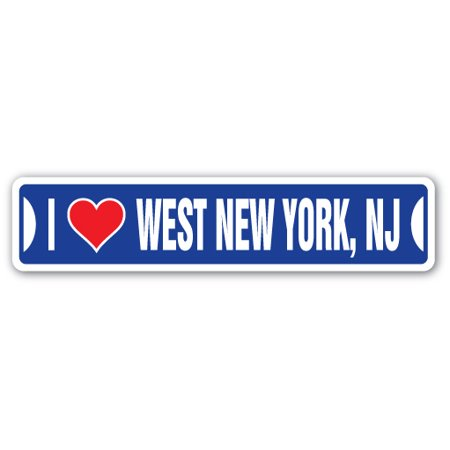 I LOVE WEST NEW YORK, NEW JERSEY Street Sign nj city state us wall road décor gift](West Paterson Nj)