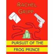 Pursuit of the Frog Prince - eBook