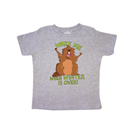 Groundhog Day Wake Me When Winter is Over Toddler T-Shirt