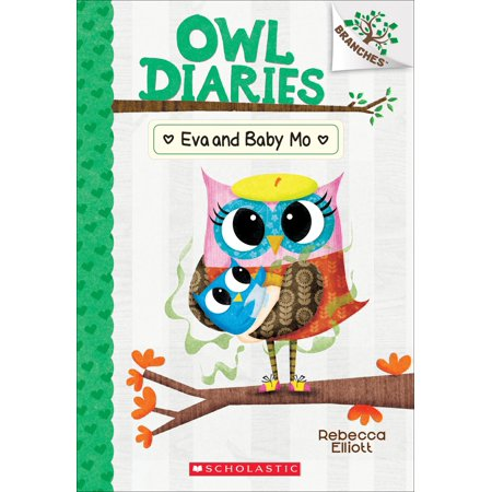 Eva and Baby Mo: A Branches Book (Owl Diaries #10) (Paperback)