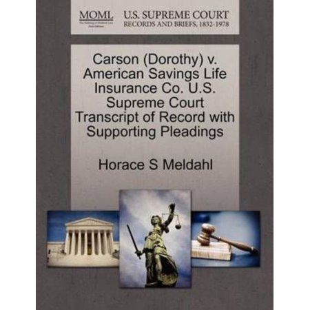 Carson  Dorothy  V  American Savings Life Insurance Co  U S  Supreme Court Transcript Of Record With Supporting Pleadings