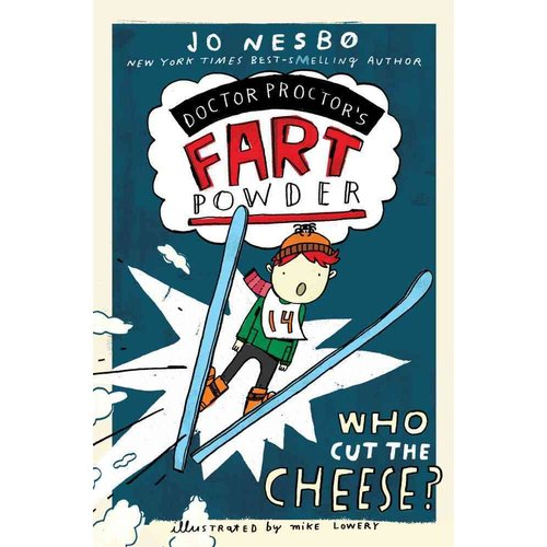 Doctor Proctor's Fart Powder: Who Cut the Cheese?