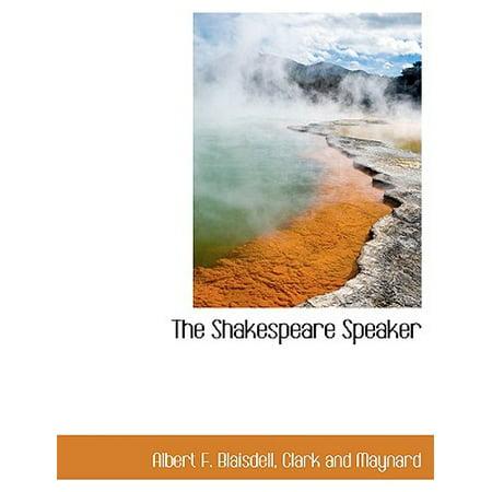 The Shakespeare Speaker (Shakespeare Speaker)