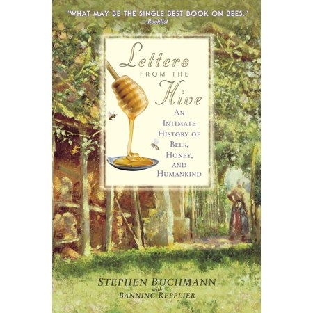 Intimate Letters (Letters from the Hive : An Intimate History of Bees, Honey, and Humankind)
