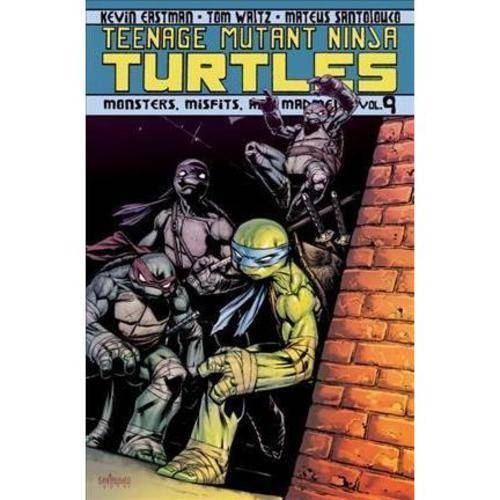 Teenage Mutant Ninja Turtles 9: Monsters, Misfits, and Madmen