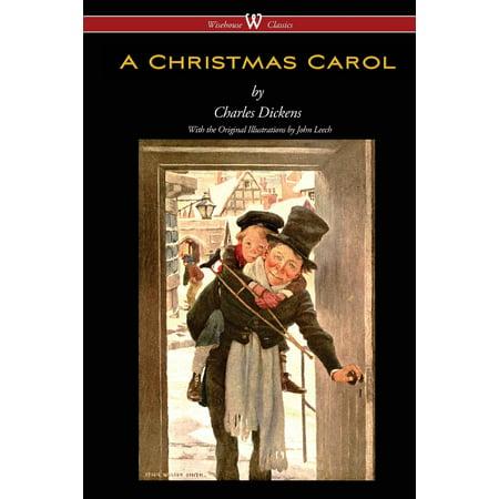 A Christmas Carol (Wisehouse Classics - With Original Illustrations) ()