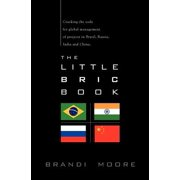 The Little BRIC Book: Cracking the code for global management of projects in Brazil, Russia, India and China.