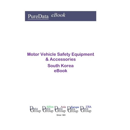 Motor Vehicle Safety Equipment & Accessories in South Korea - eBook