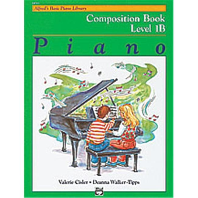 Alfred's Basic Piano Course: Composition Book 1B by Alfred