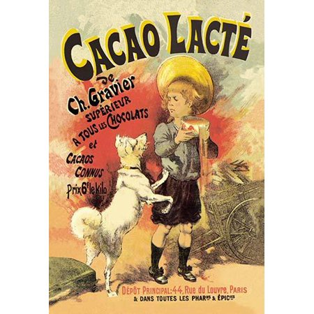 Vintage French advertising poster for a chocolate candy company entitled Cacao Lacte It features a young boy trying is best to keep his bowl of hot chocolate away from the eager dog  Little is known