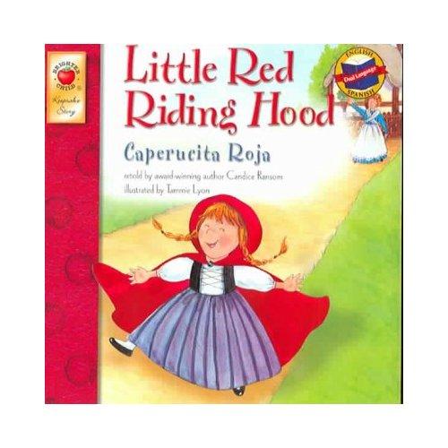 Caperucita Roja/ Little Red Riding Hood, Grades PK - 3