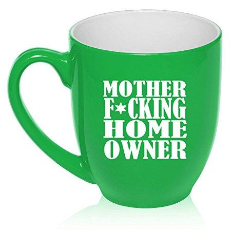 16 oz Large Bistro Mug Ceramic Coffee Tea Glass Cup Mother F ing Home Owner House Warming (Green) (Global Warming Coffee Mug)