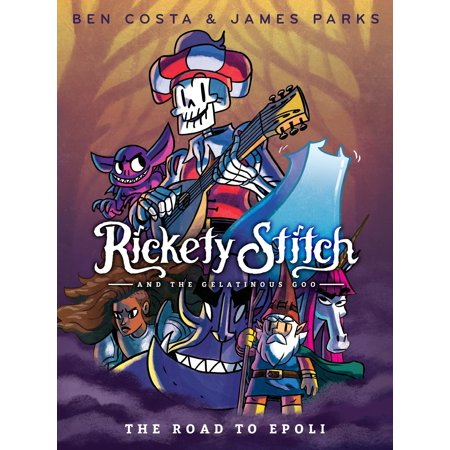Rickety Stitch and the Gelatinous Goo Book 1: The Road to