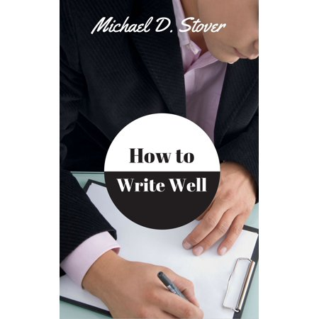- How to Write Well - eBook