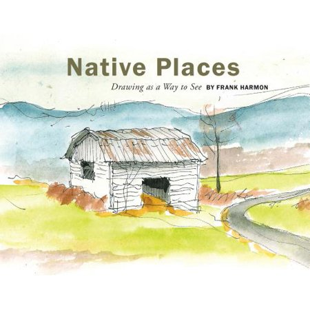 Native Places : Drawing as a Way to See (Best Places To See In Turkey)