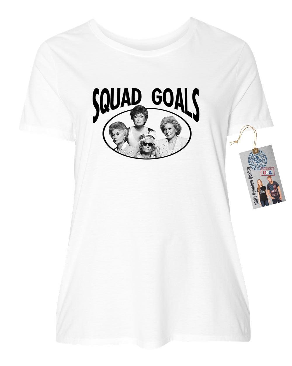 Golden Girls TV Show Squad Goals Plus Size Womens Short Sleeve Shirt