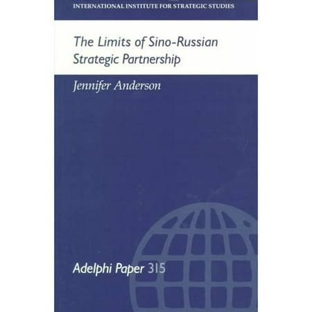 The Limits Of Sino Russian Strategic Partnership