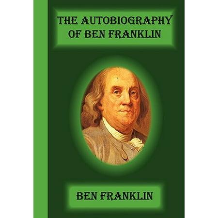 The Autobiography of Ben Franklin (Paperback) (Ben Franklin For Kids)