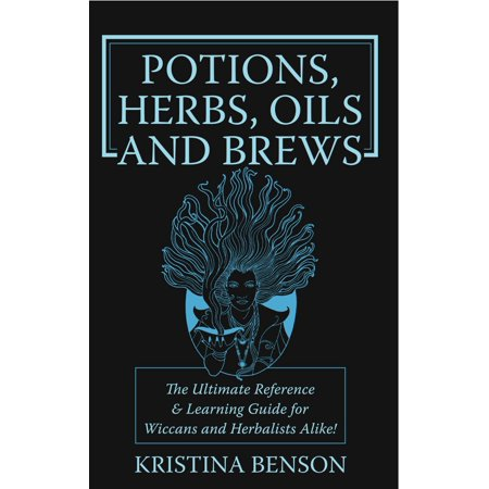 Potions, Herbs, Oils and Brews - eBook (Brewing Herbs)