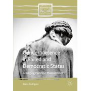 Gender Violence in Failed and Democratic States - eBook