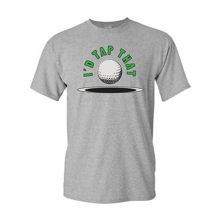 6402513bb3 City Shirts - I'd Tap That Funny Golf Adult DT T-Shirt Tee (XXXX Large,  Sports Gray) - Walmart.com