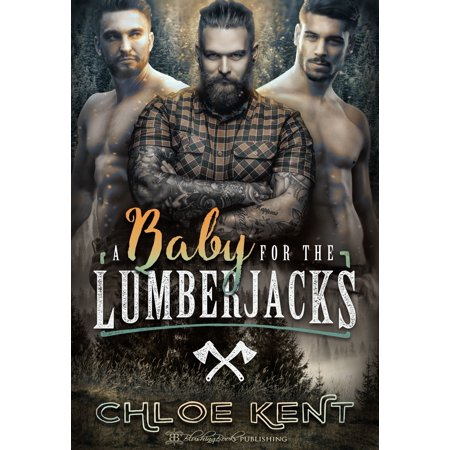 A Baby for the Lumberjacks - eBook