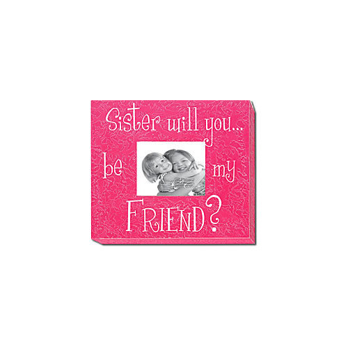 Forest Creations Sister Will You...Be My Friend? Picture Frame