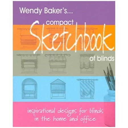 Wendy Bakers...Compact Sketchbook Of Blinds by