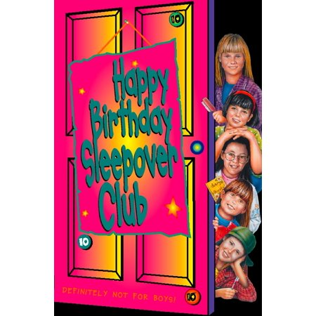 Happy Birthday, Sleepover Club (The Sleepover Club, Book 10) - eBook](Birthday Sleepover Ideas)