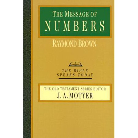 The Message of Numbers : Journey to the Promised Land ()