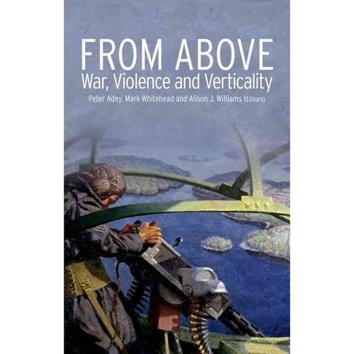 From Above: War, Violence, and Verticality