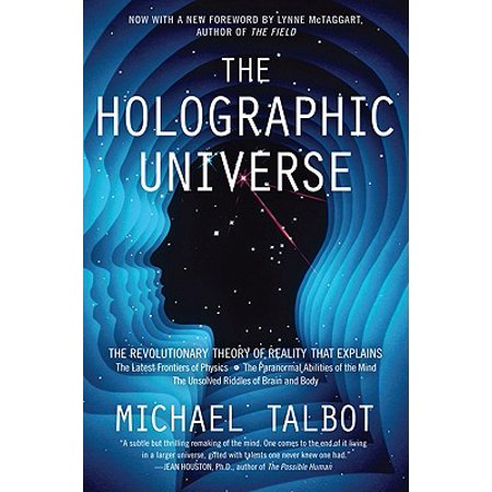 The Holographic Universe : The Revolutionary Theory of Reality
