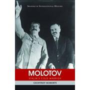 Molotov : Stalin's Cold Warrior