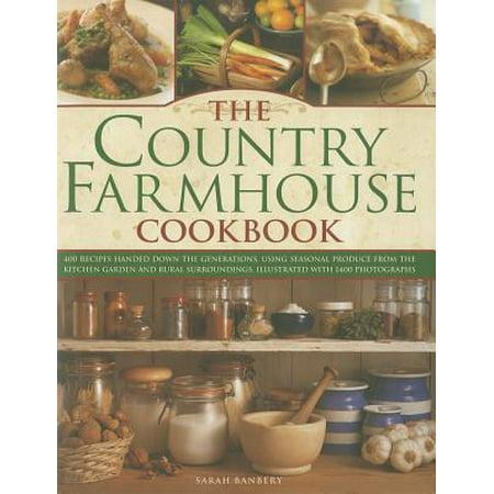 The Country Farmhouse Cookbook (Country Farmhouse House Plans)