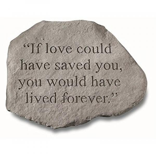 KayBerry Garden Accent Memorial Stone If love could have saved you 92620 by Garden Accents
