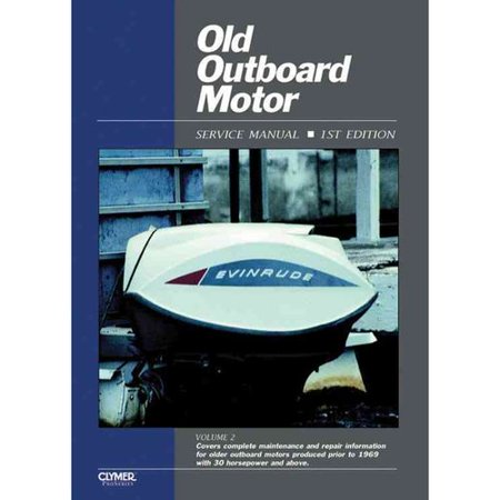 Old Outboard Motor Service Manual  Covers Motors 30 Horsepower And Above