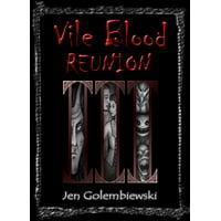 Vile Blood 3: Reunion - eBook