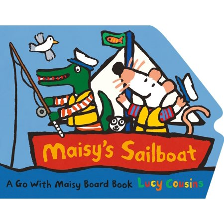 Maisy's Sailboat (Board Book)