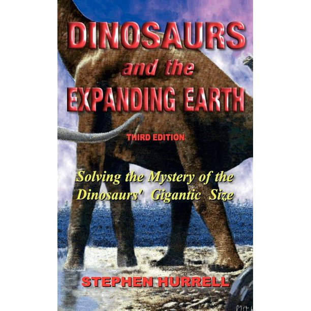 Dinosaurs and the Expanding Earth (Hardcover)