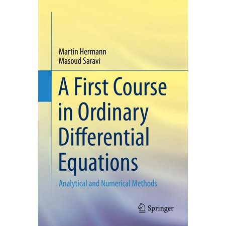 A First Course in Ordinary Differential Equations -