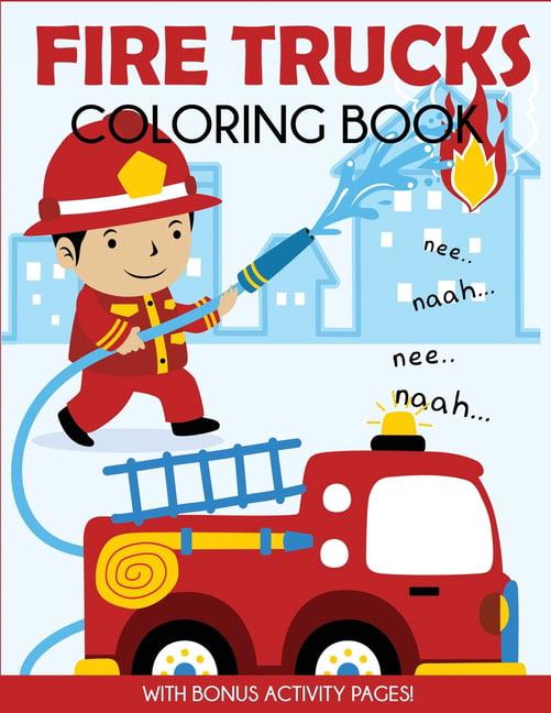 - Fire Trucks Coloring Book : With Bonus Activity Pages (Paperback) -  Walmart.com - Walmart.com