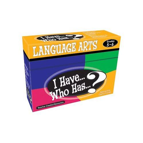 I HAVE WHO HAS LANGUAGE ARTS GR 5-6 TCR7832