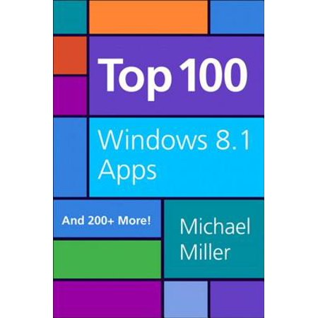 Top 100 Windows 8.1 Apps - eBook (Best Gmail App For Windows Phone 8.1)