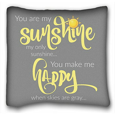 WinHome You Are My Sunshine My Only Sunshine You Make Me Happy When Skies Are Gray Decorative Super Soft Fabric Throw Pillow Cover Cushion Case Size 20x20 inches Two Side Print ()