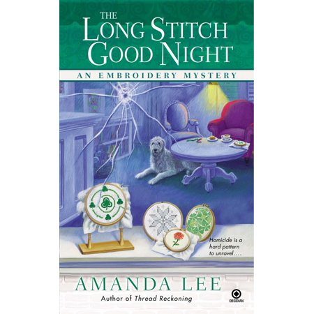 The Long Stitch Good Night : An Embroidery Mystery](Halloween Night Events Long Island)